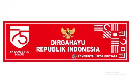 DIRGAHAYU REPUBLIK INDONESIA KE 75, INDONESIA MAJU.
